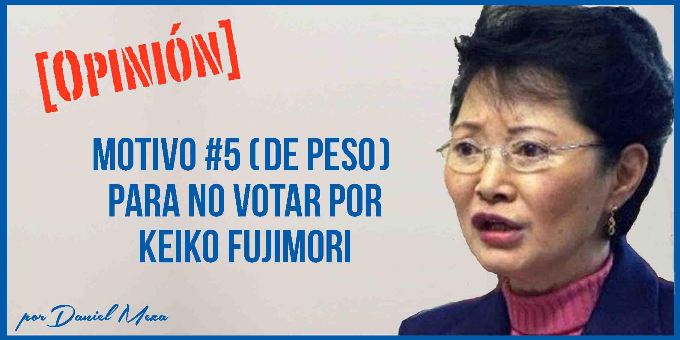 No Votaré por Keiko Porque Permitió que Humillaran a su Madre