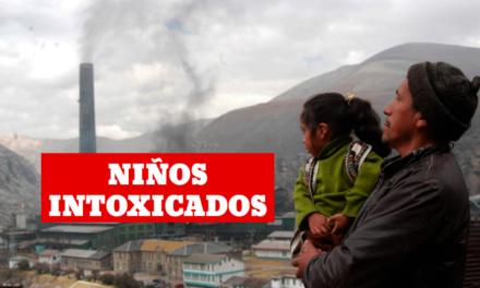 Cerro de Pasco: Nuevo estudio revela altos niveles de intoxicación en niños