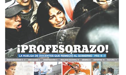 Edición #14: Profesorazo – La huelga que remeció al gobierno