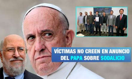Víctimas de abusos del Sodalicio: «No nos creemos esta primavera eclesial»