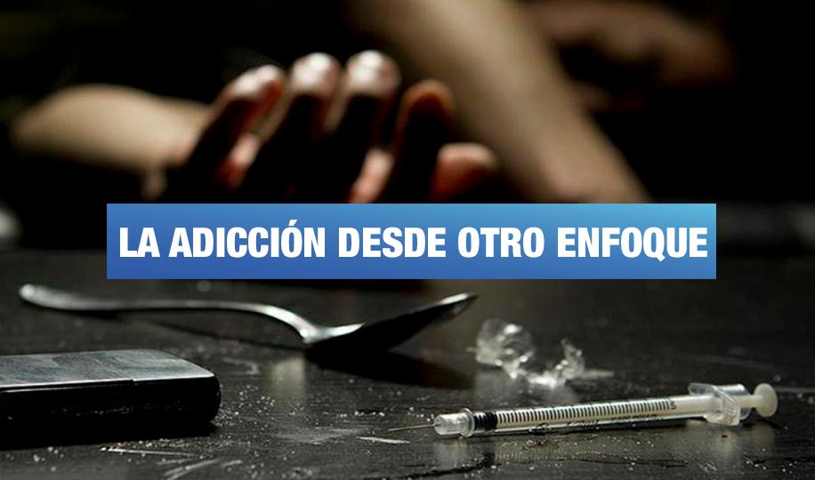 La necesidad de darle otra perspectiva al problema de la adicción