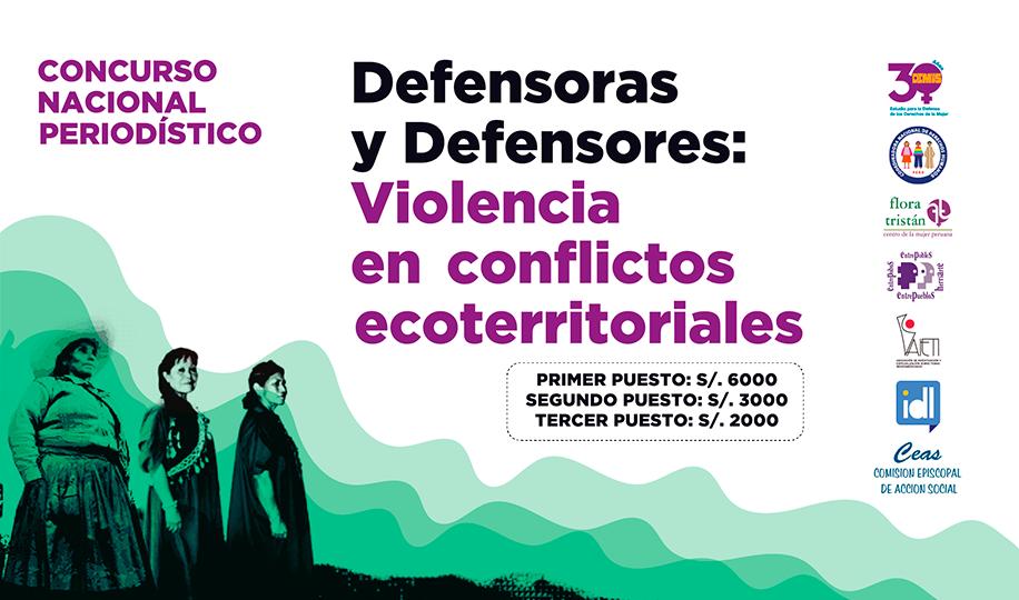 Participa en el Concurso Nacional Periodístico 'Defensoras y Defensores: violencia en conflictos ecoterritoriales'