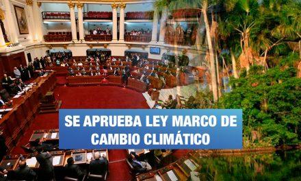 Congreso aprobó ley de compromiso con el cambio climático