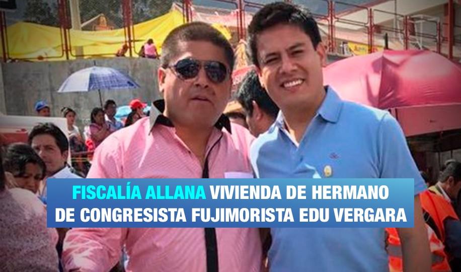 Allanan inmuebles de hermano de congresista fujimorista Vergara