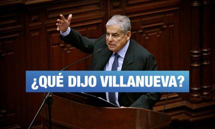 Voto de confianza: Lo bueno, lo malo y lo que no dijo Villanueva en su discurso