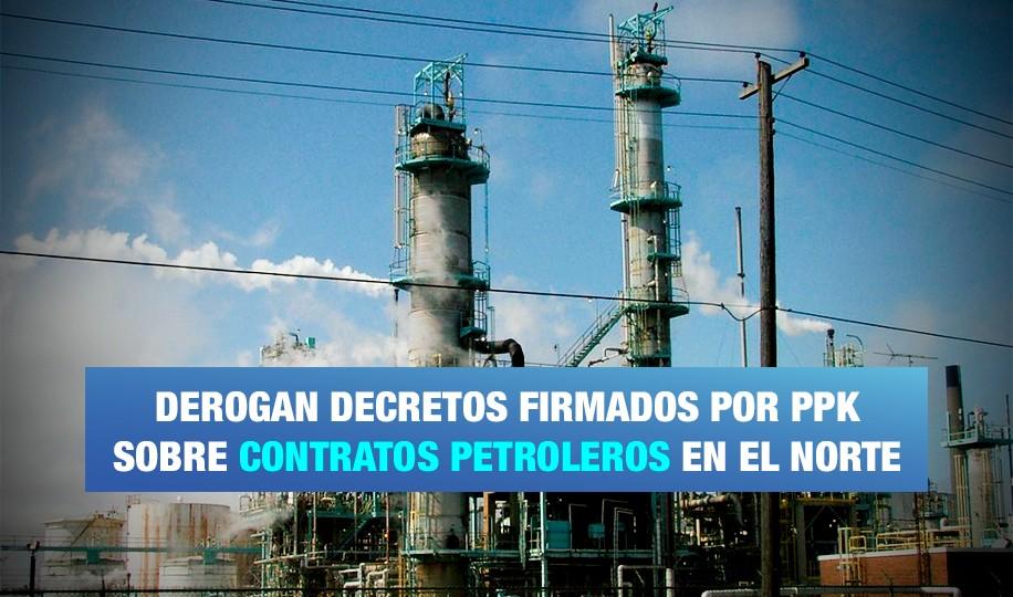 Derogan contratos petroleros en el norte del Perú