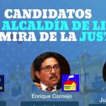 Candidatos a la alcaldía de Lima en la mira de la justicia