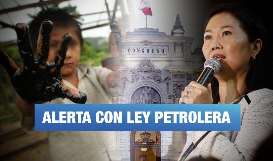 La ley petrolera de Ppk – Keiko podría aprobarse este jueves