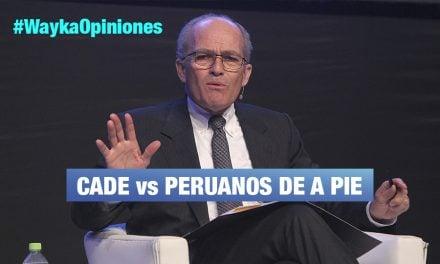 Cade, corrupción, y derechos laborales, por Pedro Francke