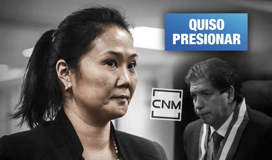 Keiko Fujimori buscó influir en CNM por investigaciones en su contra