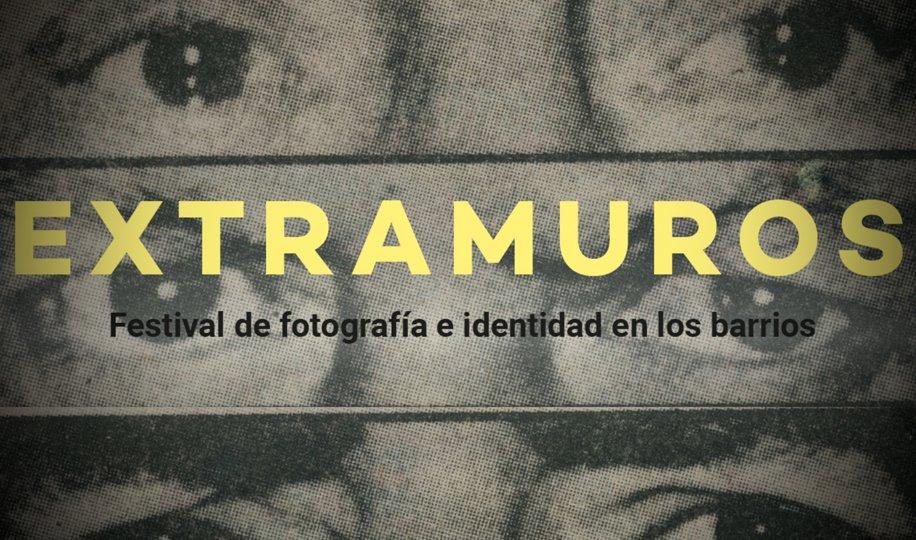 Festival Extramuros: ¿Tu barrio tiene identidad?