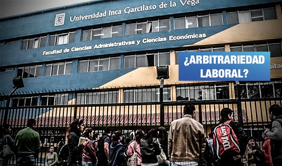 Denuncian despido de más de 300 trabajadores de la universidad Garcilaso