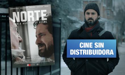 Norte: El abrupto de estrenar una película indie, por Mónica Delgado