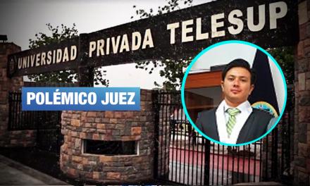 Juez de caso Telesup fue investigado por integrar presunta organización criminal en 2017