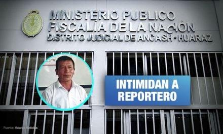 Huaraz: fiscal advierte con denunciar a periodista si no revela su fuente