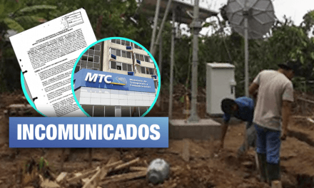 MTC permitió que más de 2 mil comunidades queden incomunicadas desde hace cuatro meses