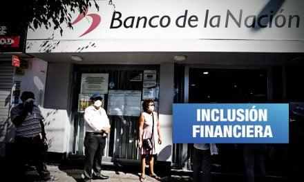 Congreso autoriza al Banco de la Nación abrir cuentas bancarias a todos los peruanos