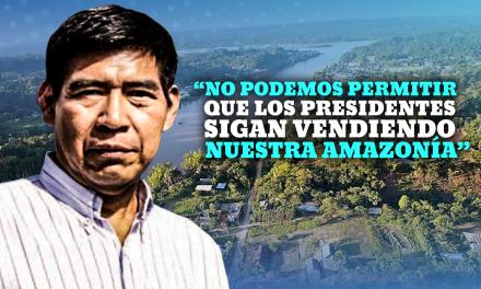 [GRÁFICA]: «No podemos permitir que los presidentes sigan vendiendo nuestra amazonía»