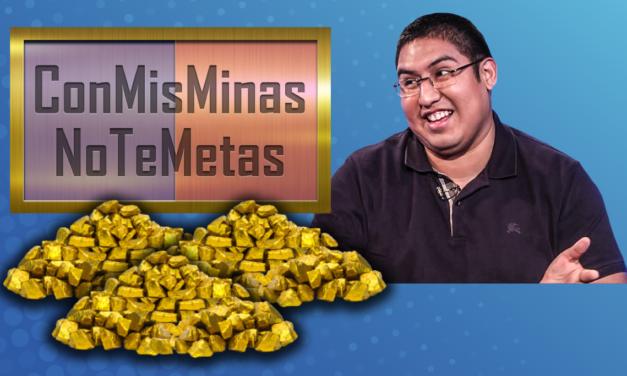 [GRÁFICA]: Con Mis Minas No Te Metas