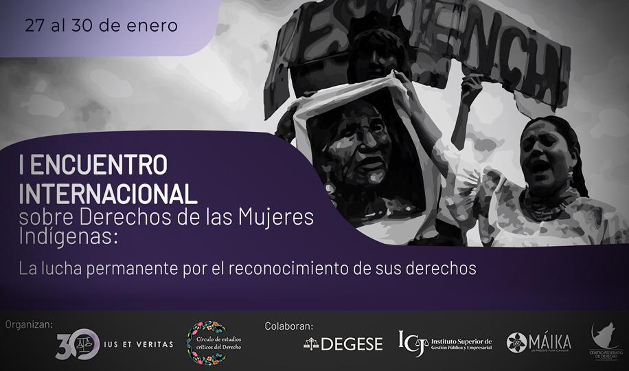 Mujeres indígenas, abogadas, expertas, activistas y defensoras de derechos humanos en un diálogo de saberes gratuito