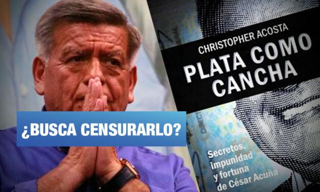 César Acuña intenta detener difusión de libro que narraría los secretos de su vida política y de negocios